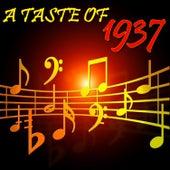 A Taste of 1937 von Various Artists
