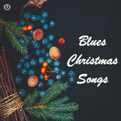Blues Christmas Songs von Various Artists