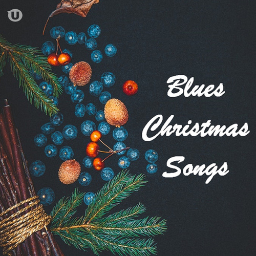 Blues Christmas Songs by Various Artists