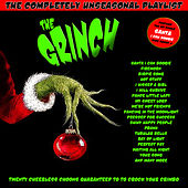 The Grinch - The Completely Unseasonal Playlist by Various Artists