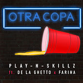Otra Copa by Play-N-Skillz