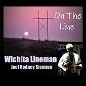 On the Line / Wichita Lineman de Joel Rodney Siemion
