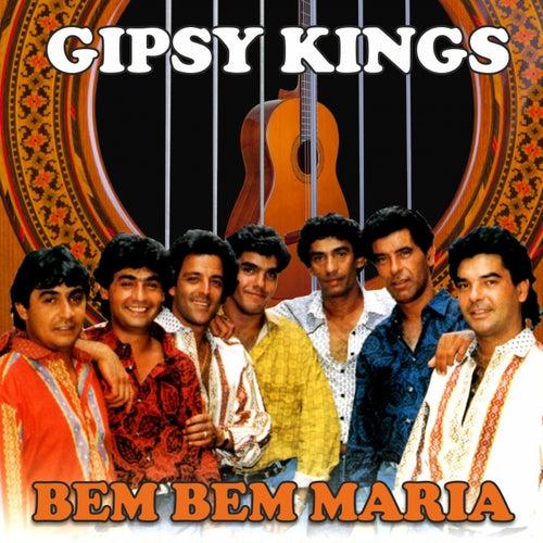 Bem Bem Maria by Gipsy Kings