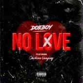 No Love von Doeboy