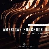 American Songbook, Vol. 2 by Simon Mulligan