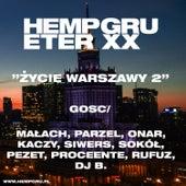 Życie Warszawy 2 by Hemp Gru