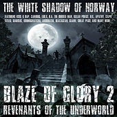 Blaze Of Glory 2 - Revenants Of The Underworld de The White Shadow