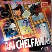 Rai Chelfawai, Vol. 3 von Various Artists