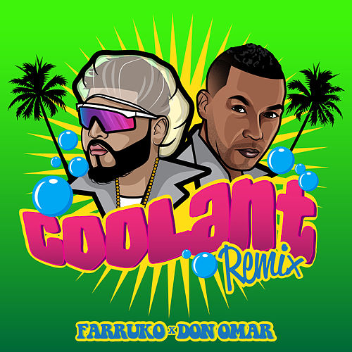 Coolant (Remix) by Farruko