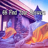 68 Find Your Answers von Lullabies for Deep Meditation