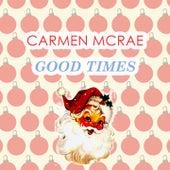 Good Times de Carmen McRae