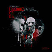 FreeBarz or Die de Yung D.I.