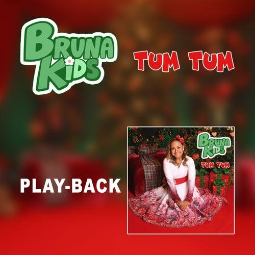 Tum Tum (Playback) de Bruna Karla