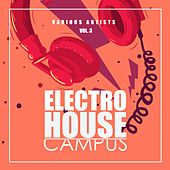 Electro House Campus, Vol. 3 - EP by Various Artists