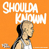 Shoulda Known by Billy Davis