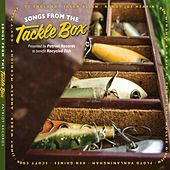 Songs from the Tackle Box by Various Artists