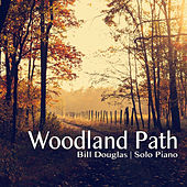 Woodland Path by Bill Douglas