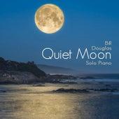 Quiet Moon by Bill Douglas