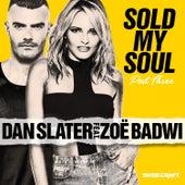 Sold My Soul (Part 3 - Radio Edits) by Dan Slater