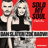 Sold My Soul (Part 1) by Dan Slater