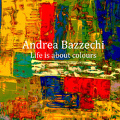 Life Is About Colours von Experience
