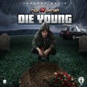 Die Young de Rigz