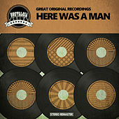 Here Was A Man de Various Artists