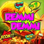 Remmi Demmi, Vol.1 von Various Artists