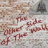 The Other Side of the Wall by Into The Unknown