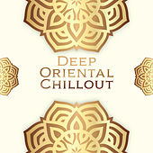 Deep Oriental Chillout by The Relaxation