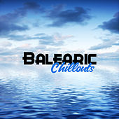 Balearic Chillouts von The Chillout Players