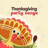 Party Songs for Thanksgiving de Various Artists