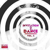 Invitation 2 Dance, Vol. 5 by Various Artists