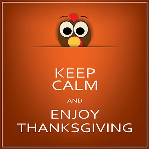 Keep Calm and Enjoy Thanksgiving de Various Artists