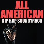 All American Hip Hop Soundtrack de Various Artists