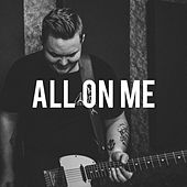 All on Me by Jake Davey