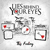 This Feeling de Lies Behind Your Eyes