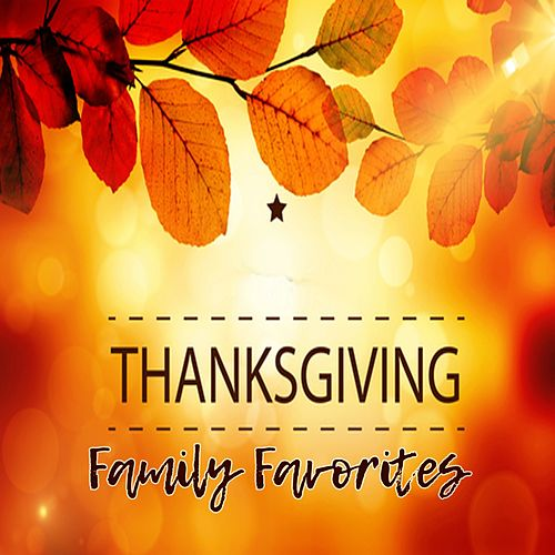 Thanksgiving Family Favorites de Various Artists