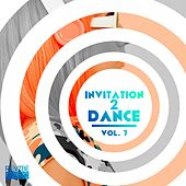 Invitation 2 Dance, Vol. 7 by Various Artists