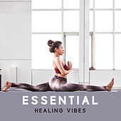 Essential Healing Vibes by Nature Sounds (1)