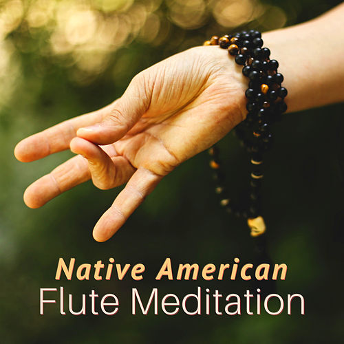 Native American Flute Meditation - For Massage, Spa, Yoga by Native American Flute