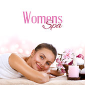 Womens Spa: Music for Spa, Massage, Relaxation and Rest, A Day for Your Beauty by Pure Spa Massage Music