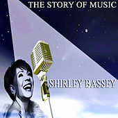 The Story of Music de Shirley Bassey
