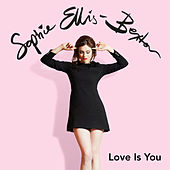 Love Is You von Sophie Ellis Bextor