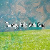 Therapy Help With Rain by Thunderstorms