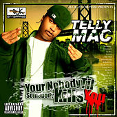 You're Nobody Till Somebody Kills You de Telly Mac