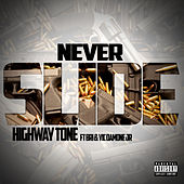 Never Slide by Highway Tone