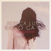 Radio Ga Ga (Chill out Version) de Rebeca Luna