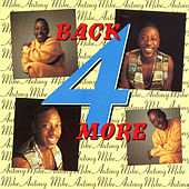 Back 4 More de Mike Anthony