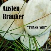 Thank You by Austen Brauker